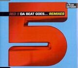 Da Beat Goes... (Remixes) - Red 5