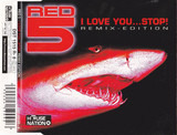 I Love You...Stop! (Remix Edition) - Red 5