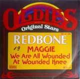 Maggie / We Are All Wounded At Wounded Knee - Redbone