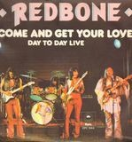 Come And Get Your Love - Redbone