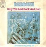 Only You And Rock And Roll - Redbone