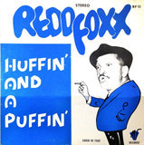 Huffin' And A Puffin' - Redd Foxx