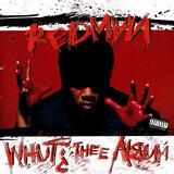 Whut? Thee Album - Redman