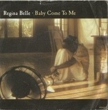 Baby Come To Me - Regina Belle