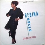 You Got The Love - Regina Belle
