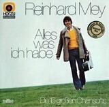 Alles Was Ich Habe - Die 16 Großen Chansons - Reinhard Mey