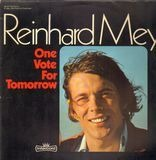 One Vote For Tomorrow - Reinhard Mey