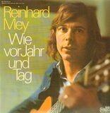 Wie vor Jahr und Tag - Reinhard Mey