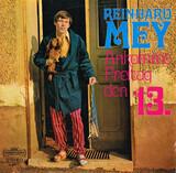 Ankomme Freitag Den 13. - Reinhard Mey