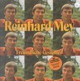 Freundliche Gesichter - Reinhard Mey