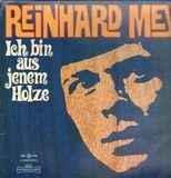 Ich Bin Aus Jenem Holze - Reinhard Mey