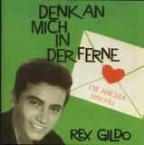 Denk An Mich In Der Ferne - Rex Gildo