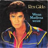 Wenn Madlena Weint - Rex Gildo