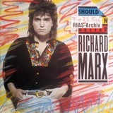 Should've Known Better - Richard Marx