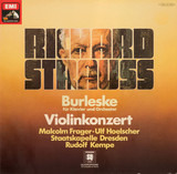 Burleske Für Klavier Und Orchester / Violinkonzert - Richard Strauss - Malcolm Frager / Ulf Hoelscher , Staatskapelle Dresden , Rudolf Kempe
