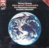 Also Sprach Zarathustra - Richard Strauss , Eugene Ormandy , The Philadelphia Orchestra