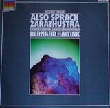 Also Sprach Zarathustra, Op. 30 - Richard Strauss / Bernard Haitink , Concertgebouworkest