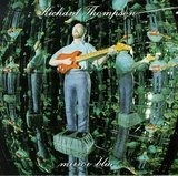 Mirror Blue - Richard Thompson