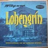 Lohengrin - Originalaufnahme Von Den Bayreuther Festspielen - Richard Wagner/Joseph Keilberth, Chor und Orch. des Festspielhauses Bayreuth, J. Greindl a.o.