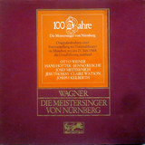 Die Meistersinger Von Nürnberg - 100 Jahre Die Meistersinger Von Nürnberg - Wagner
