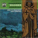 Tannhäuser, Der Fliegende Holländer (Konwitschny) - Richard Wagner / Chor + Orch. der Deutschen Staatsoper