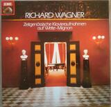 Zeitgenössische Klavieraufnahmen Auf Welte-Mignon - Richard Wagner