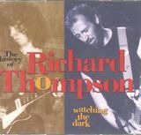 Watching The Dark - Richard Thompson