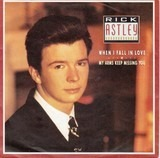 When I Fall In Love / My Arms Keep Missing You - Rick Astley