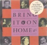 Bring it on home - Rick Danko, livingstone Taylor, David Wilcox, u.a