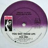 You Got Those Lips - Rick Dees