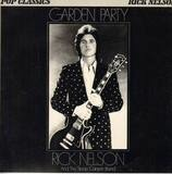 Garden Party - Rick Nelson & The Stone Canyon Band