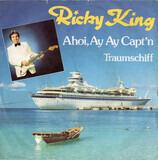 Ahoi, Ay Ay Capt'n - Ricky King