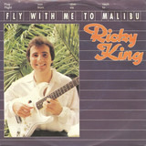 Fly With Me To Malibu - Ricky King