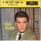 If You Can't Rock Me / Old Enough To Love - Ricky Nelson