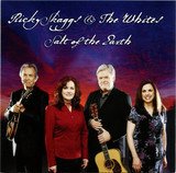 Ricky Skaggs & the Whites