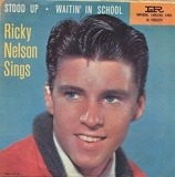 Stood Up / Waitin' In School - Ricky Nelson