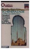 Scheherazade / Cariccio Espagnol - Rimsky-Korsakov