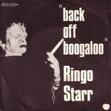 Back Off Boogaloo - Ringo Starr