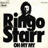 Oh My My - Ringo Starr