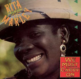We Must Carry on - Rita Marley