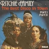 The Best Disco In Town Part 1 / Part 2 - Ritchie Family