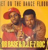 Get On The Dance Floor - Rob Base & DJ E-Z Rock
