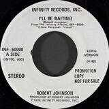 I'll Be Waiting - Robert Johnson