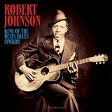 King of the Delta Blues - Robert Johnson