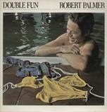 Double Fun - Robert Palmer