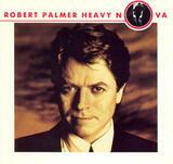 Heavy Nova - Robert palmer