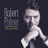 Collected - Robert Palmer