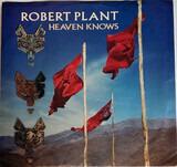 Heaven Knows - Robert Plant