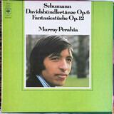 Davidsbündlertänze, Op. 6 – Fantasiestücke, Op. 12 - Robert Schumann , Murray Perahia
