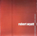 Radio Experiment Rome, February 1981 - Robert Wyatt